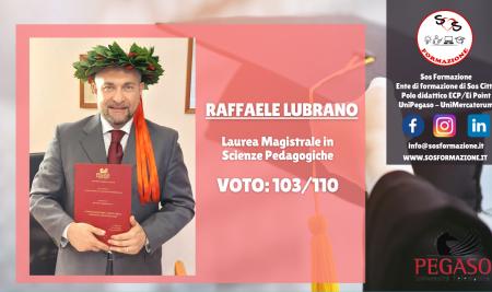 L'apprendimento è un processo continuo: tanti auguri al dott. Raffaele Lubrano!