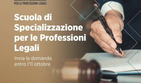 Scuola di specializzazione per le professioni legali: aperte le iscrizioni!